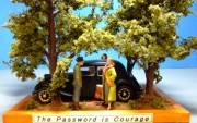 The Password is Courage